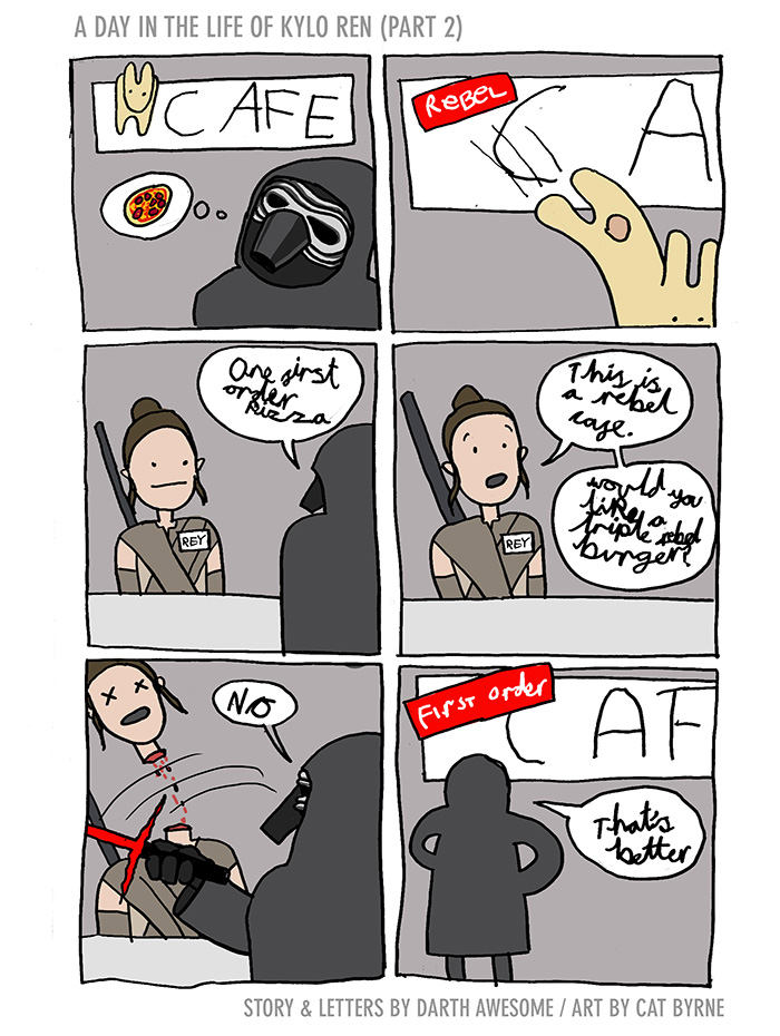 A day in the life of Kylo Ren part 2