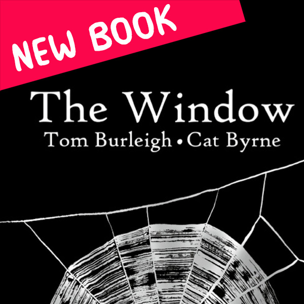 The Window - book by Cat Byrne and Tom Burleigh