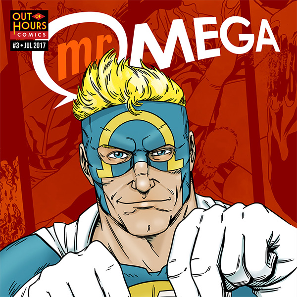 Out of Hours Comics Mr Omega III by Mert Yeygün, Cat Byrne and Mert Baran