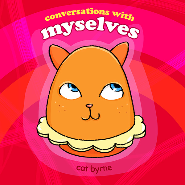Conversations with myselves mental health comic book by cat byrne