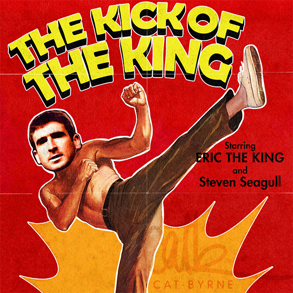 The Kick of the King - Eric Cantona - Manchester United by Cat Byrne