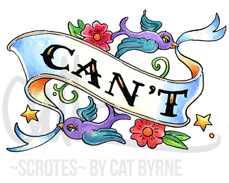 CAN'T scroll banner american traditional tatto art Black Books art by Cat Byrne